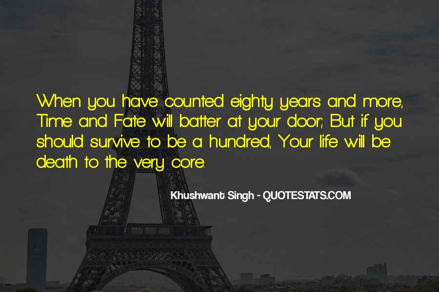 The Will To Survive Quotes #867624