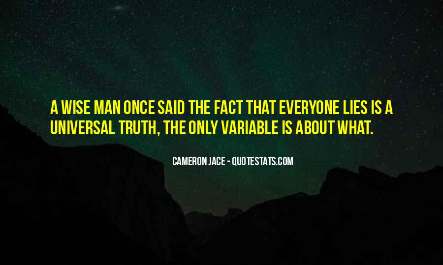 The Wise Man Once Said Quotes #930101