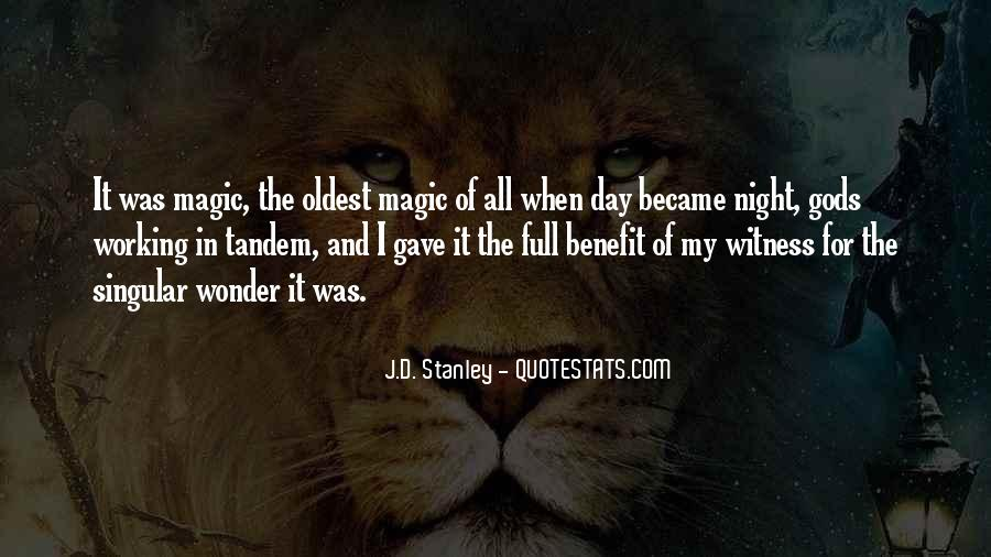The Wonder Of It All Quotes #537891