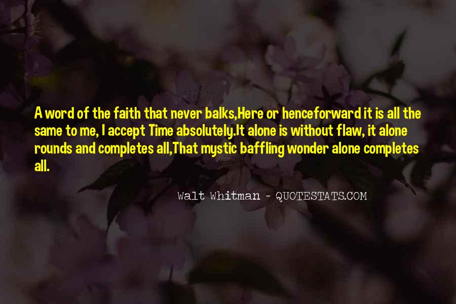 The Wonder Of It All Quotes #762842