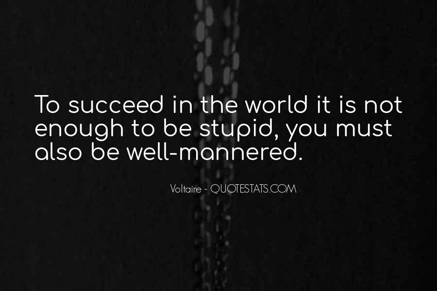 The World Is Not Enough Quotes #315063