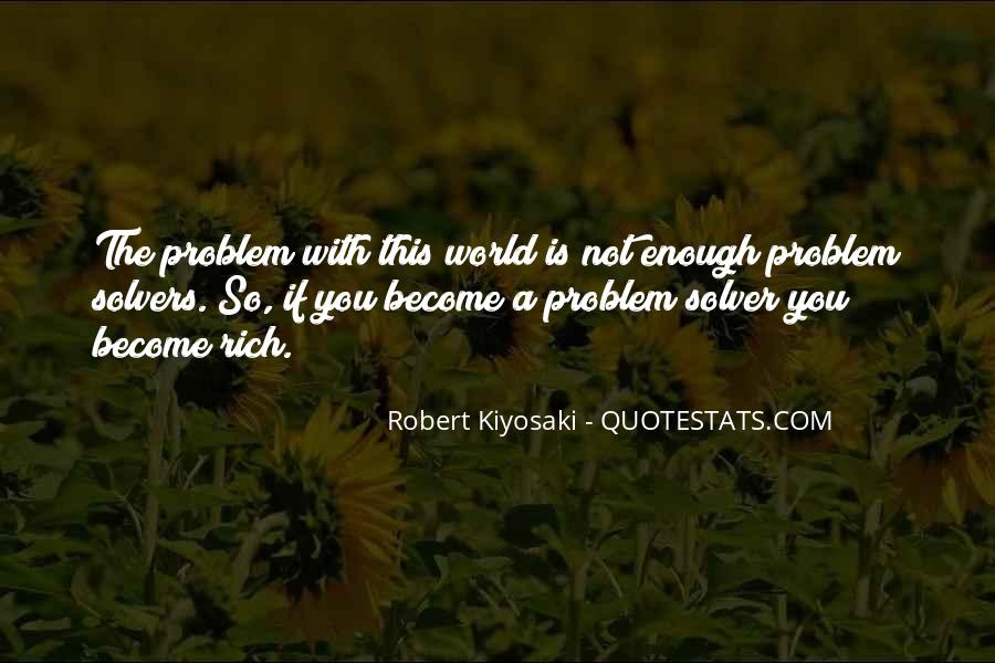 The World Is Not Enough Quotes #326819