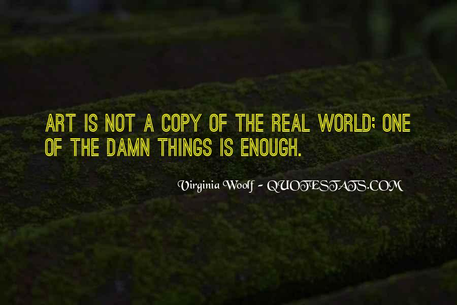 The World Is Not Enough Quotes #36368