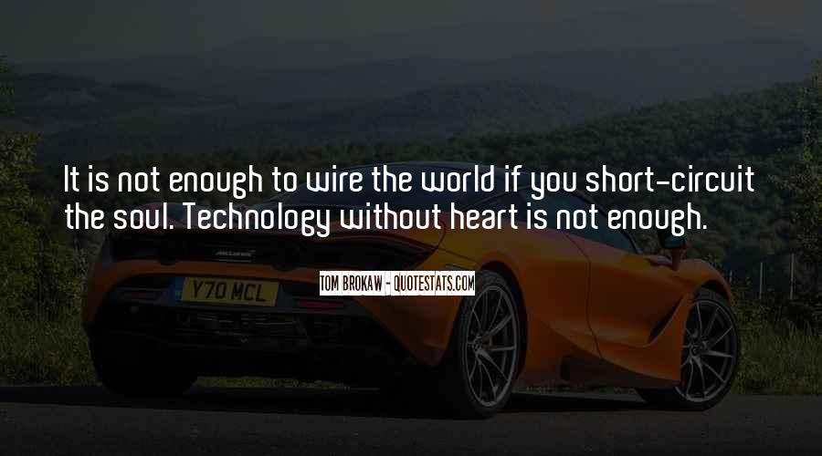 The World Is Not Enough Quotes #374189