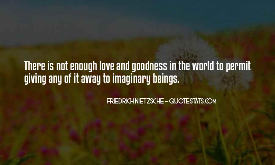 The World Is Not Enough Quotes #399307