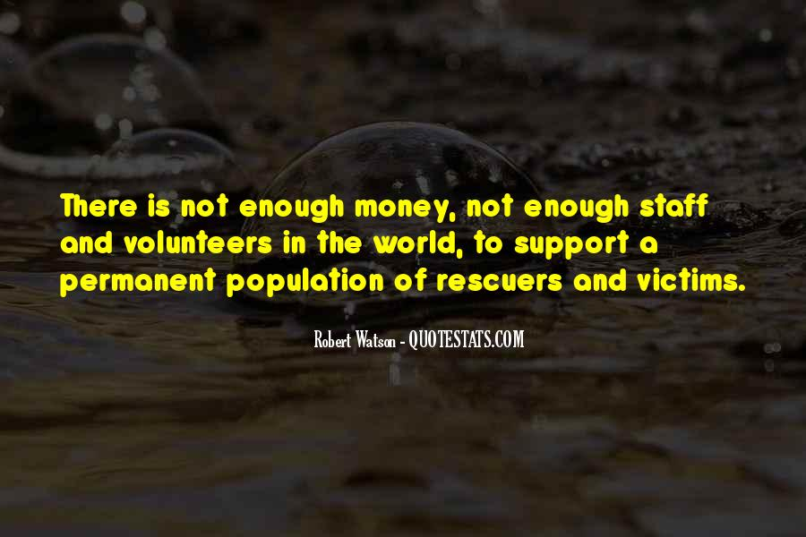The World Is Not Enough Quotes #463502