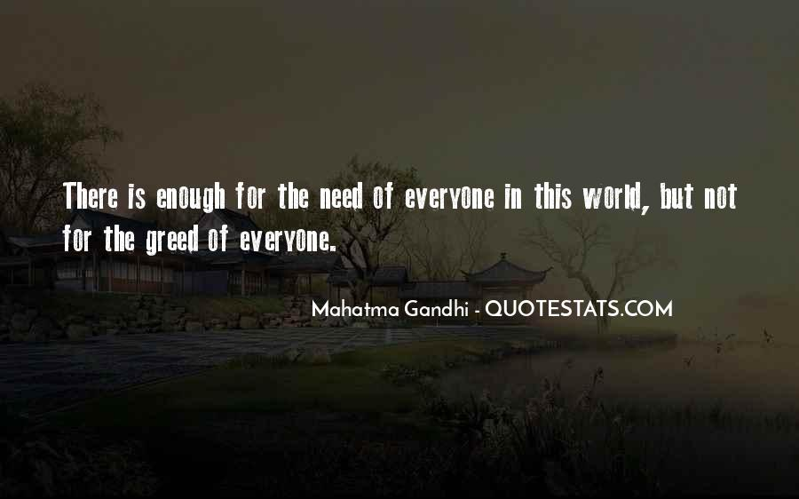 The World Is Not Enough Quotes #521797
