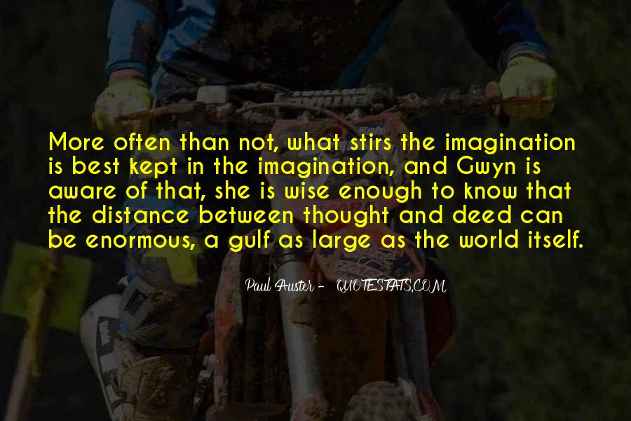 The World Is Not Enough Quotes #572944