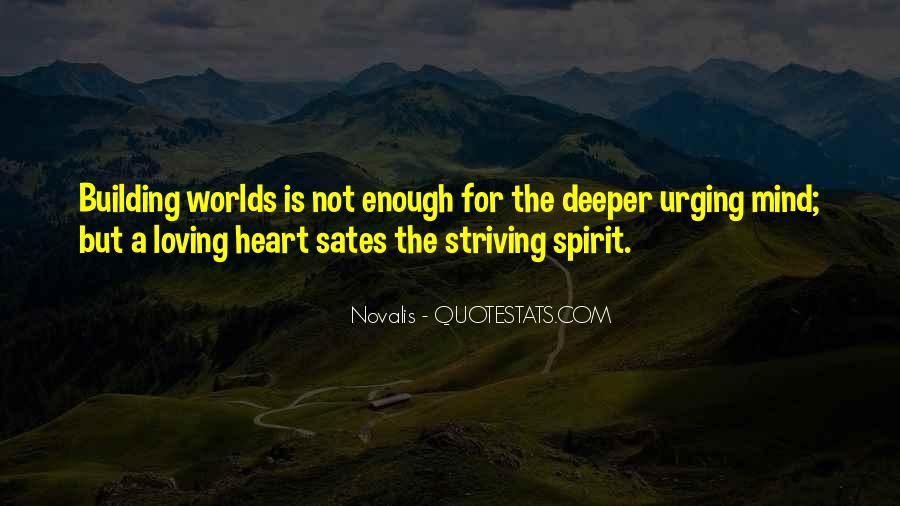 The World Is Not Enough Quotes #671650