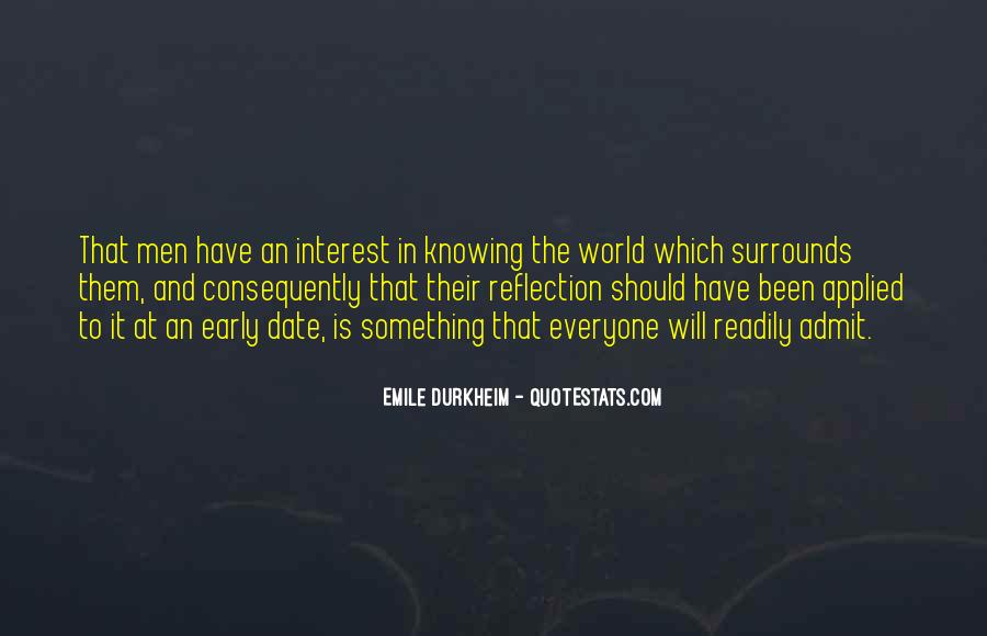 Quotes About Emile Durkheim #1080298