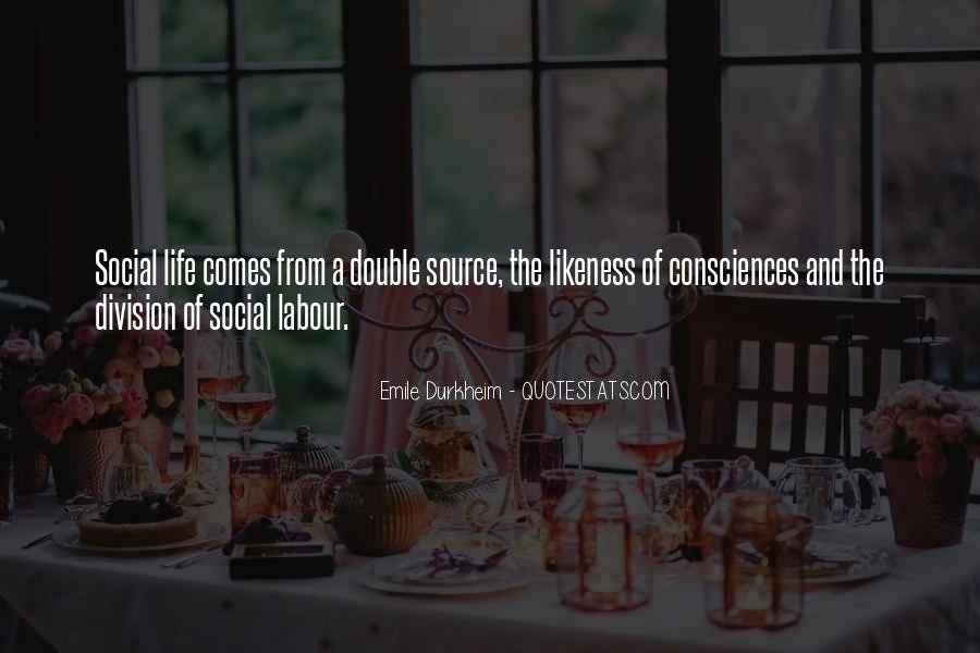 Quotes About Emile Durkheim #1097653