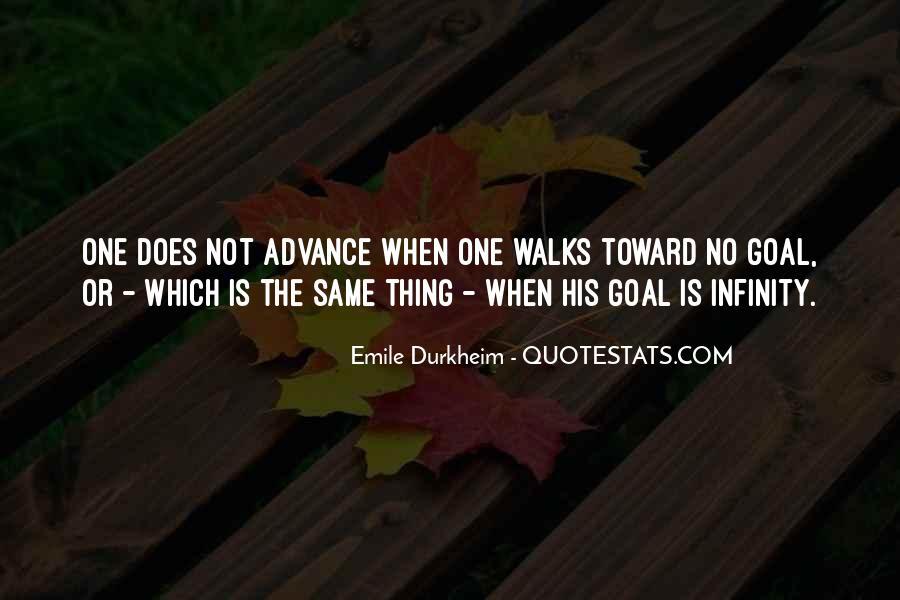 Quotes About Emile Durkheim #1146151
