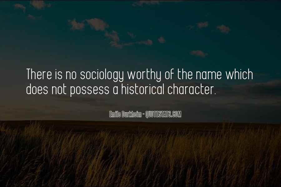 Quotes About Emile Durkheim #1205149