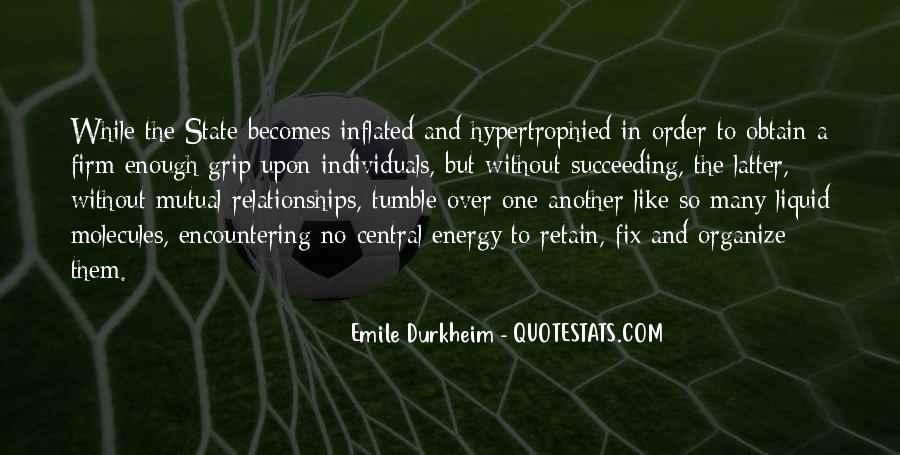 Quotes About Emile Durkheim #1214459