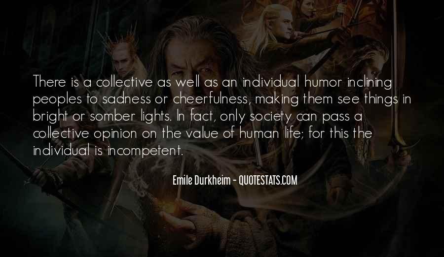 Quotes About Emile Durkheim #1483985