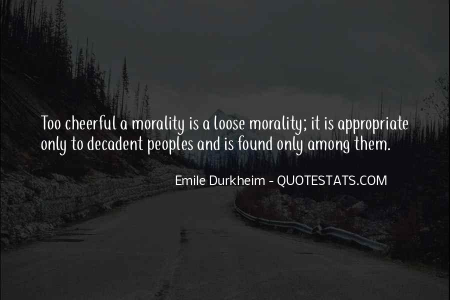 Quotes About Emile Durkheim #1507611