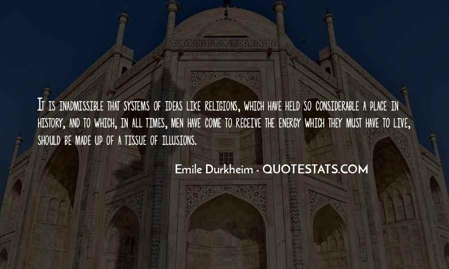 Quotes About Emile Durkheim #265421