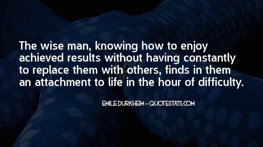 Quotes About Emile Durkheim #366575