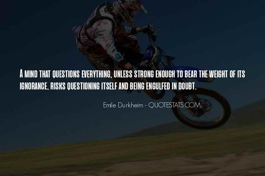 Quotes About Emile Durkheim #436373
