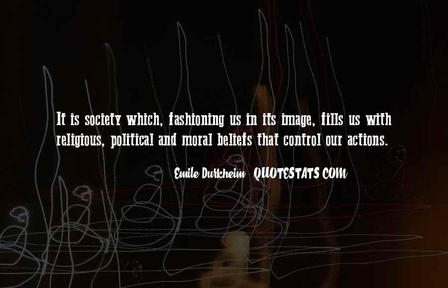 Quotes About Emile Durkheim #654513