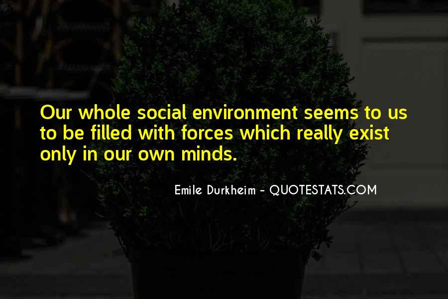 Quotes About Emile Durkheim #952334