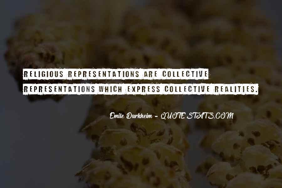 Quotes About Emile Durkheim #976739
