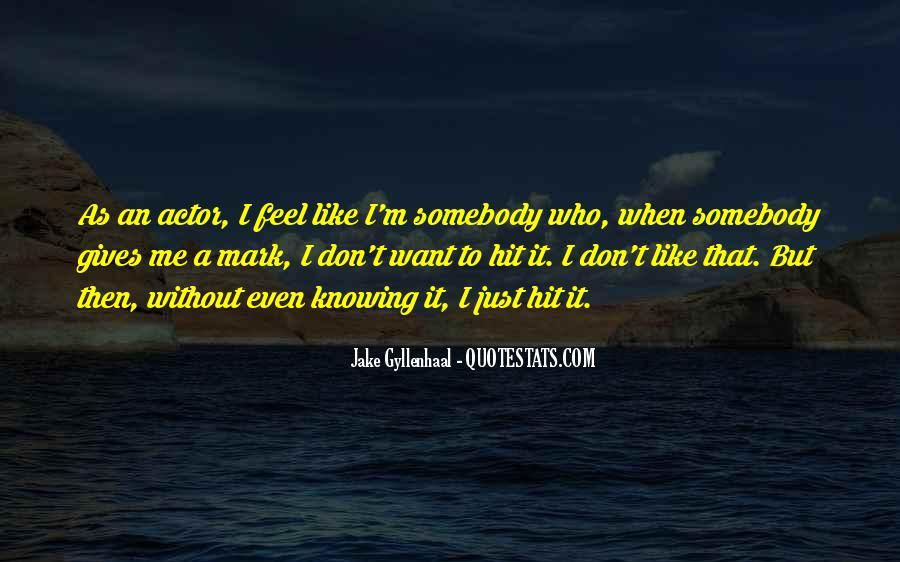 Then It Hit Me Quotes #1537100