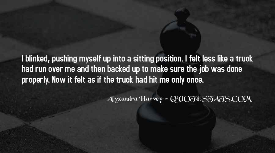 Then It Hit Me Quotes #1607573