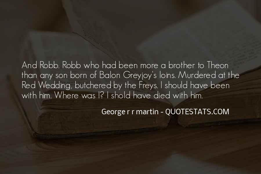 Theon Greyjoy Best Quotes #1076544