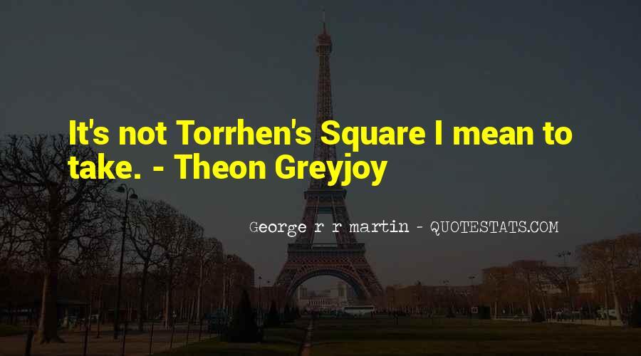 Theon Greyjoy Best Quotes #1246281