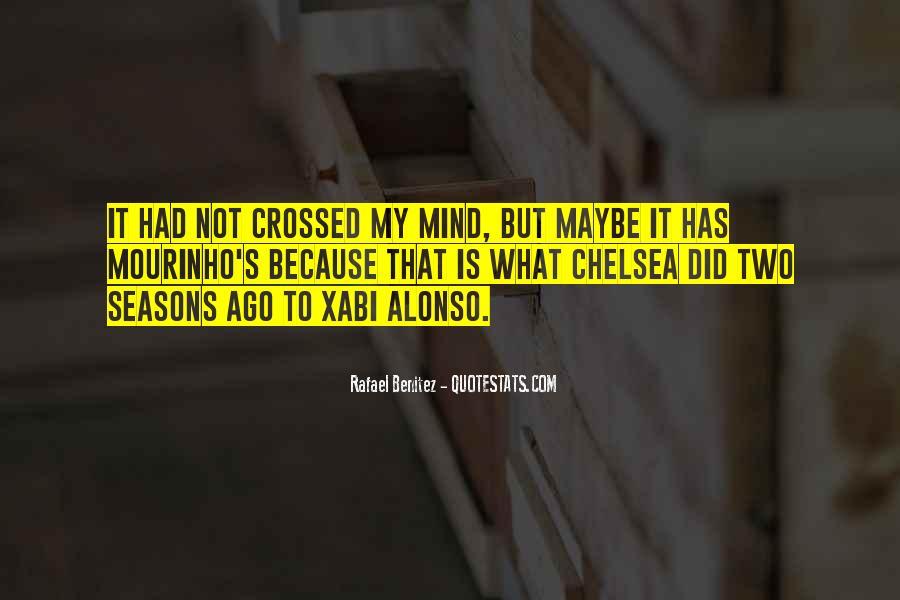 Quotes About Benitez Chelsea #429336