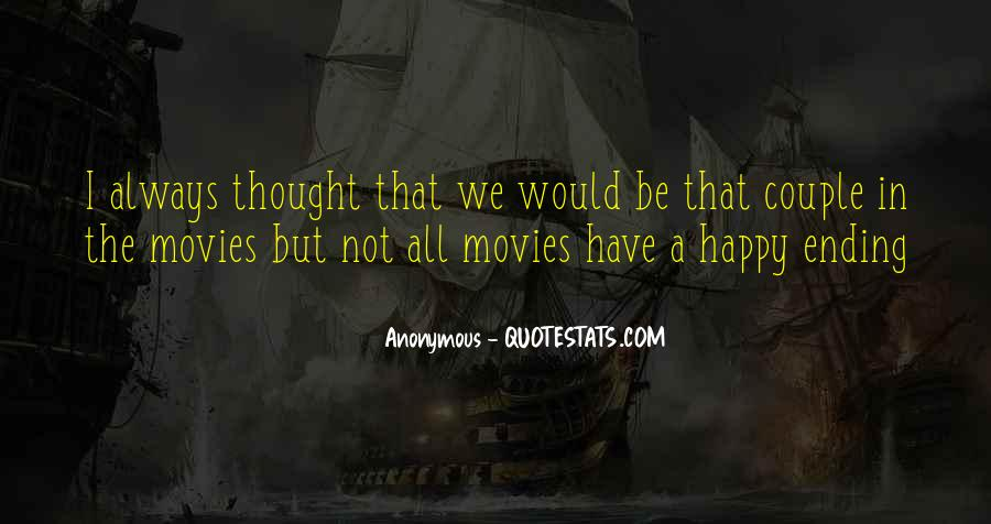 There Is Always A Happy Ending Quotes #1026879