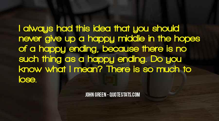 There Is Always A Happy Ending Quotes #1195101