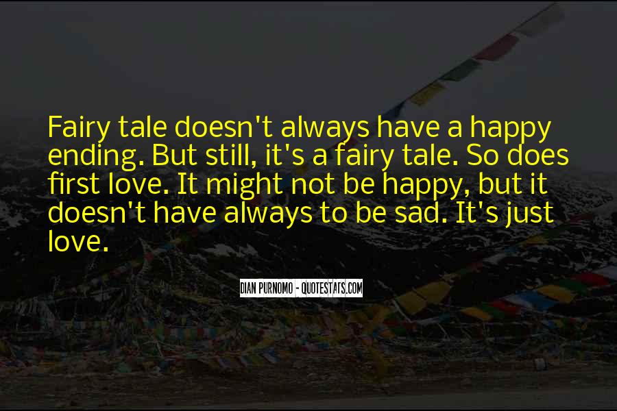 There Is Always A Happy Ending Quotes #1328113