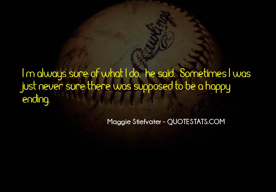 There Is Always A Happy Ending Quotes #1769483