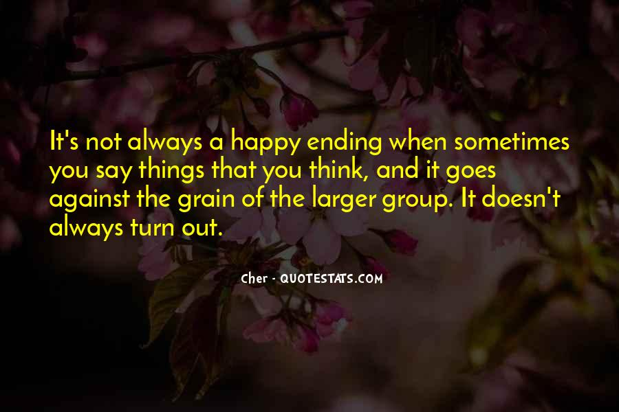 There Is Always A Happy Ending Quotes #1769489