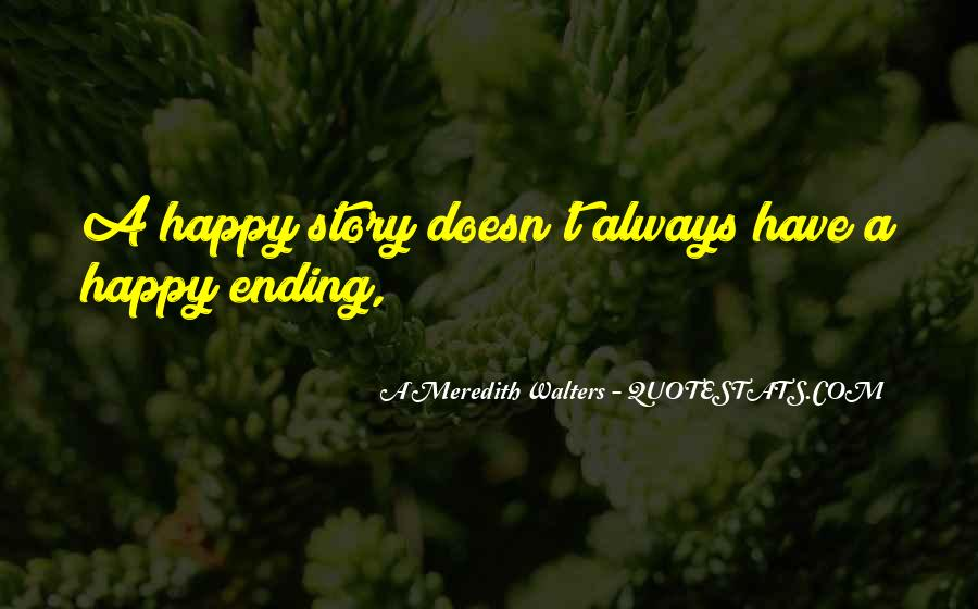 There Is Always A Happy Ending Quotes #495355
