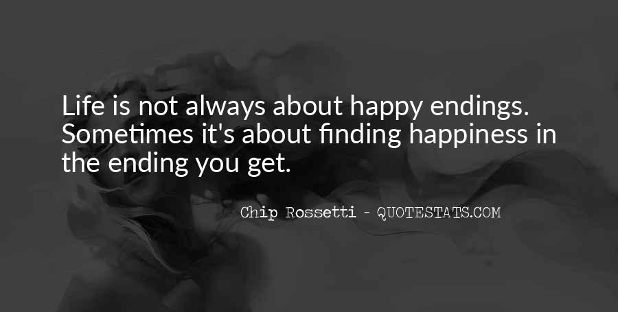 There Is Always A Happy Ending Quotes #78900