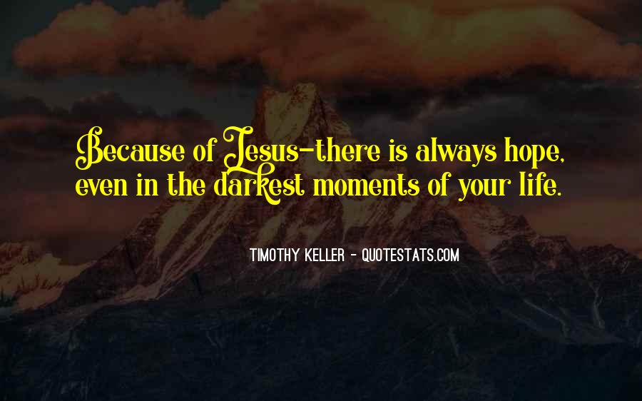 There Is Hope In Jesus Quotes #1309517