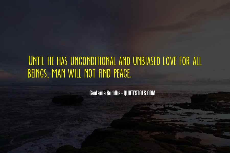 There Is No Such Thing As Unconditional Love Quotes #100087