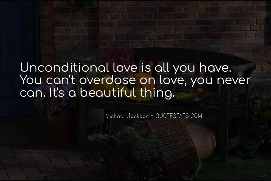 There Is No Such Thing As Unconditional Love Quotes #1457072