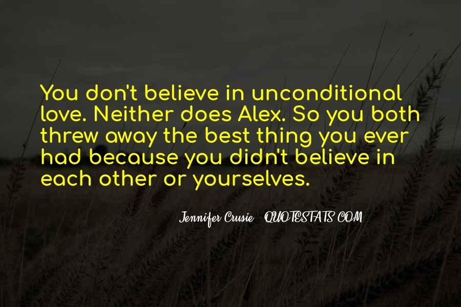 There Is No Such Thing As Unconditional Love Quotes #1616249