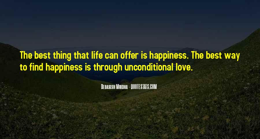 There Is No Such Thing As Unconditional Love Quotes #1720221