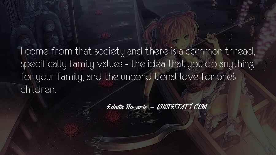 There Is No Such Thing As Unconditional Love Quotes #32546