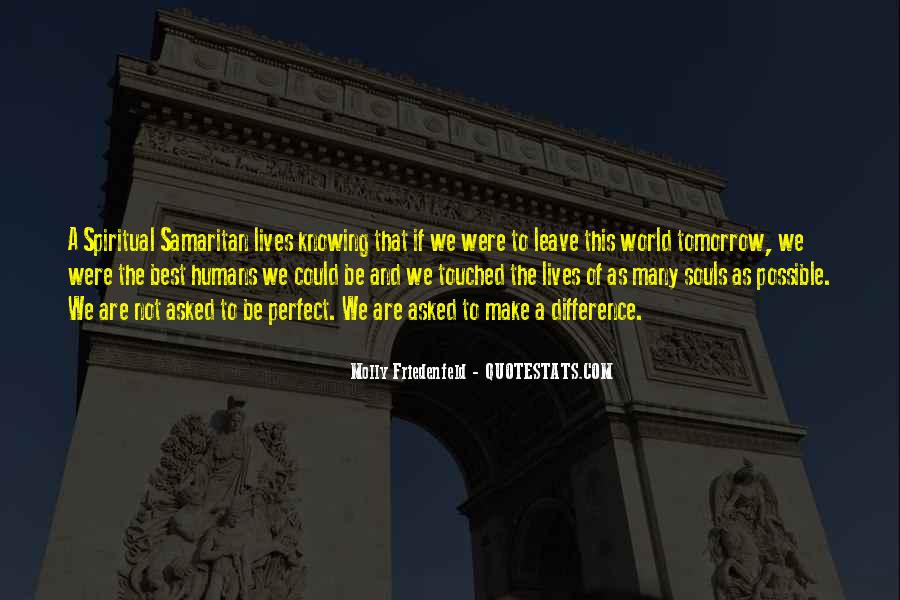 There Is No Such Thing As Unconditional Love Quotes #45527