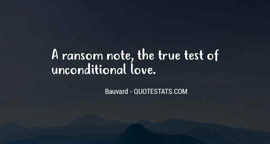 There Is No Such Thing As Unconditional Love Quotes #5210