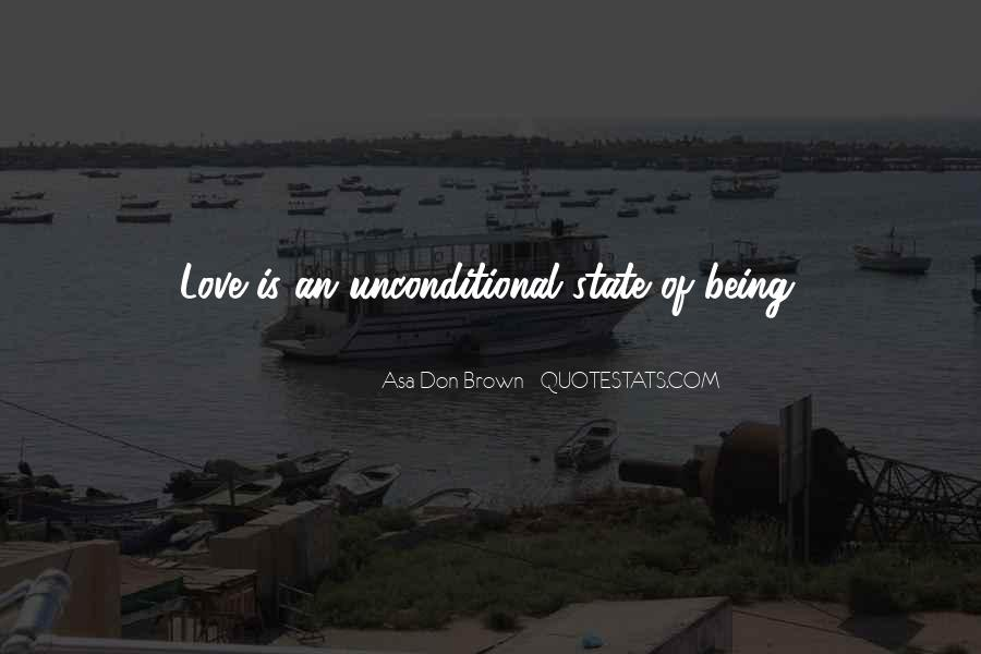 There Is No Such Thing As Unconditional Love Quotes #65042