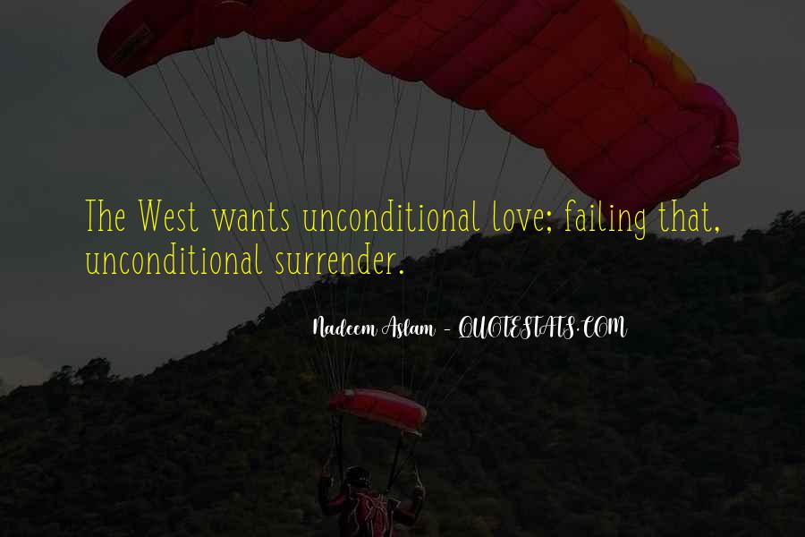 There Is No Such Thing As Unconditional Love Quotes #74621