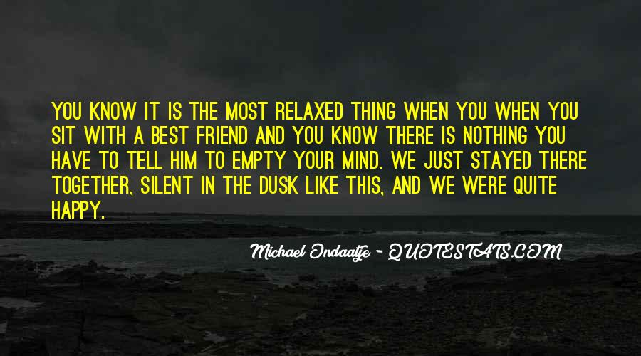 There Is Nothing Like Friendship Quotes #1579882