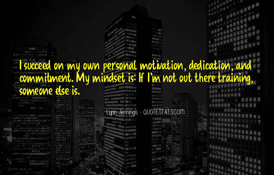 There Is Someone Else Quotes #252777